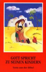 Die Kinderbibel - Gott spricht zu seinen Kindern