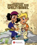 Bibelstickeralbum - <br>Entdecke die Welt der Bibel