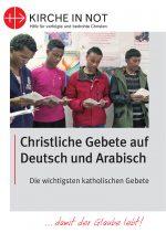 Christliche Gebete <br> auf Deutsch und Arabisch
