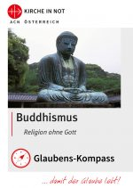 "Glaubens-Kompass -<br>""Buddhismus –<br>Religion ohne Gott"""