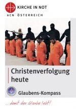 """Glaubens-Kompass - """"Christenverfolgung heute"""""""