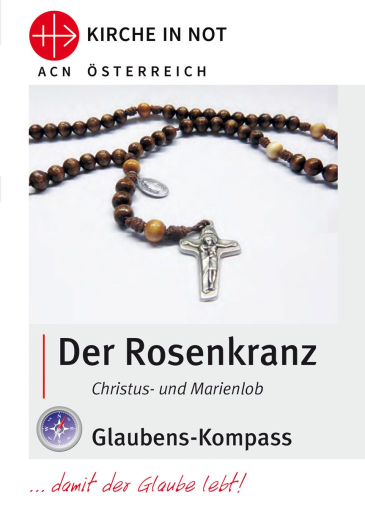 "Glaubens-Kompass - <br>""Der Rosenkranz"""