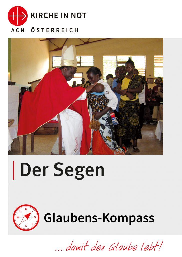 """Glaubens-Kompass -<br> """"Der Segen"""""""