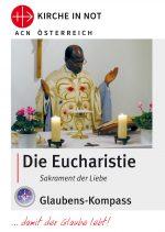 """Glaubens-Kompass -<br> """"Die Eucharistie"""""""
