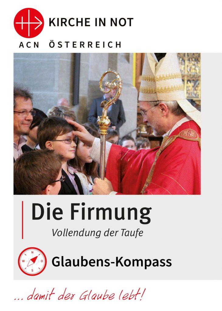 """Glaubens-Kompass - <br>""""Die Firmung"""""""