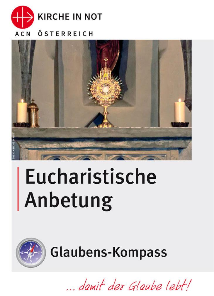 """Glaubens-Kompass -<br> """"Eucharistische Anbetung"""""""