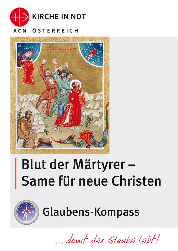 """Glaubens-Kompass - <br>""""Blut der Märtyrer – <br>Same für neue Christen"""""""