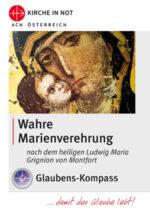 """Glaubens-Kompass -<br>""""Wahre Marienverehrung"""""""