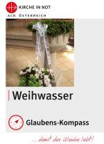 """Glaubens-Kompass -<br>""""Weihwasser"""""""