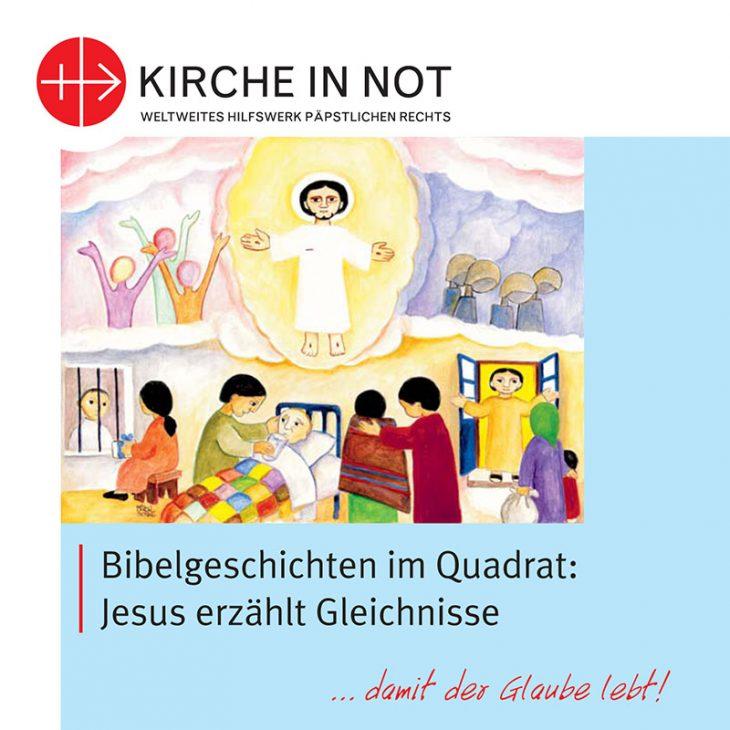 Bibelgeschichten im Quadrat: <br>Jesus erzählt Gleichnisse
