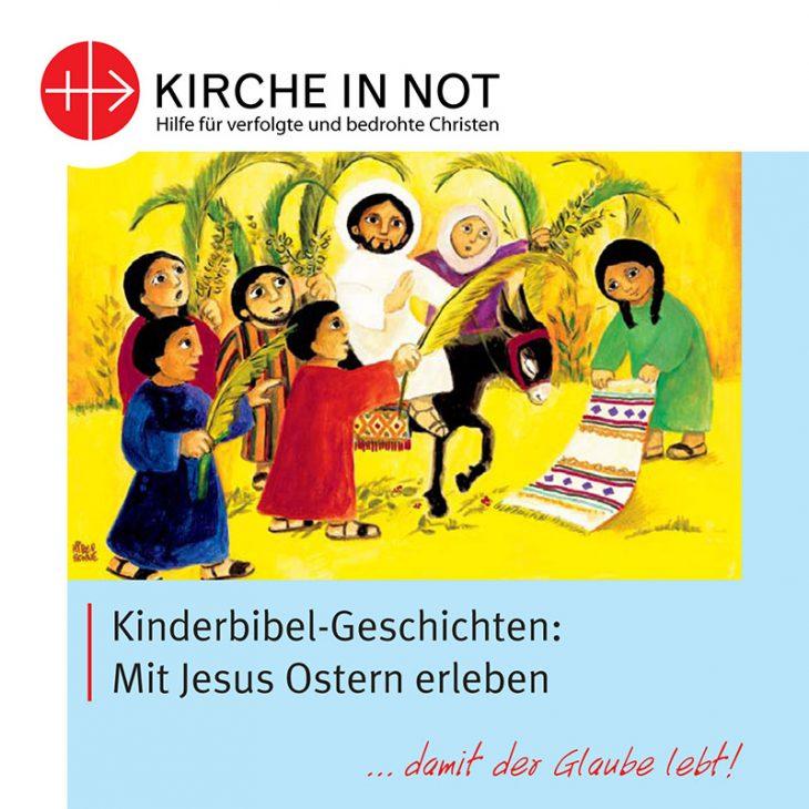 Bibelgeschichten im Quadrat: <br>Mit Jesus Ostern erleben