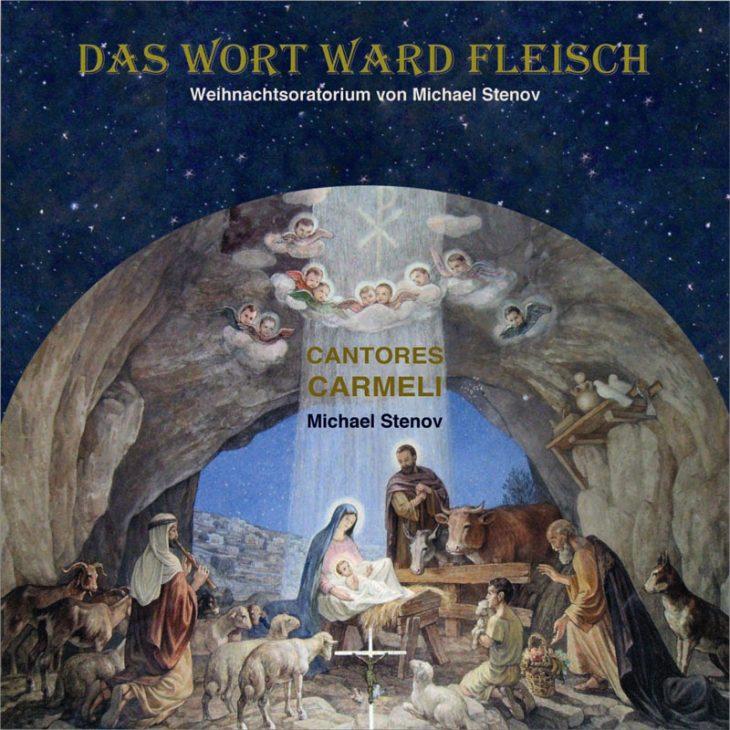 """CD - Weihnachtsoratorium <br>""""Das Wort ward Fleisch"""""""