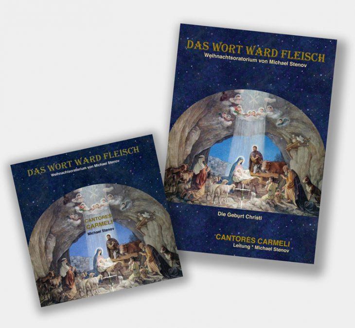 """CD und DVD - Weihnachtsoratorium <br>""""Das Wort ward Fleisch"""""""