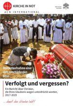 Verfolgt und Vergessen? - Ein Bericht über Christen, die ihres Glaubens wegen unterdrückt werden