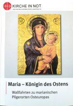 Maria – <br> Königin des Ostens