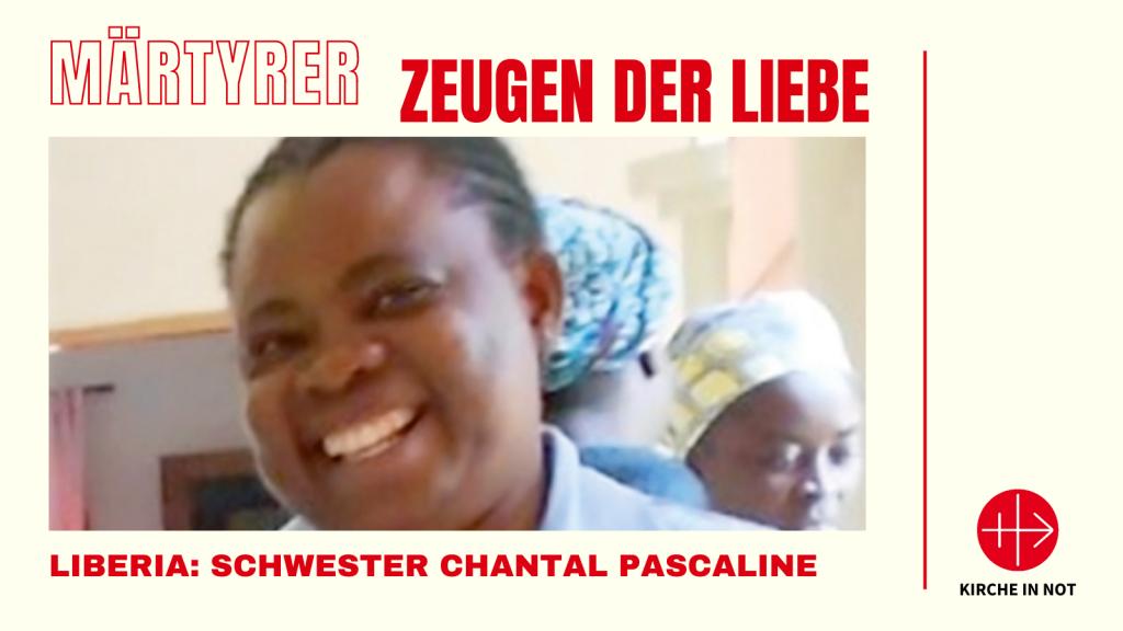Märtyrer - Zeugen der Liebe: Schwester Chantal Pascaline