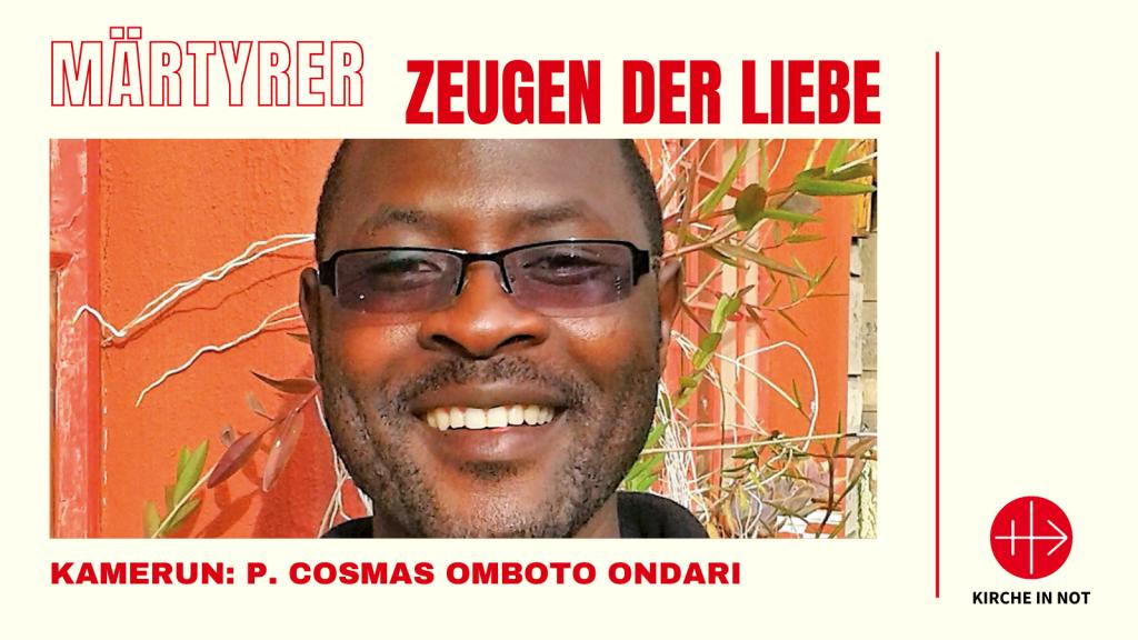 Märtyrer - Zeugen der Liebe: P. Cosmas, Kamerun